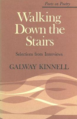 Walking Down the Stairs by Galway Kinnell