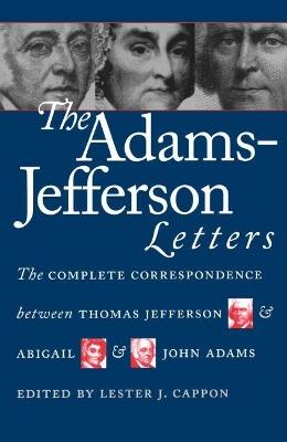 Adams-Jefferson Letters by J. Adams