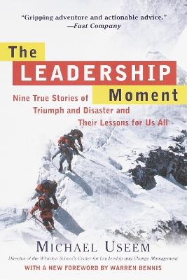 Leadership Moment by Michael Useem