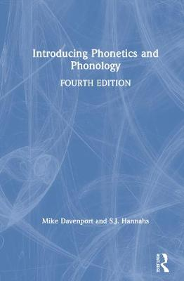 Introducing Phonetics and Phonology by Mike Davenport