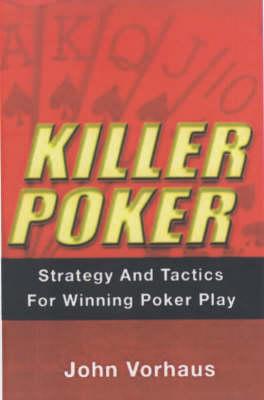 Killer Poker by John Vorhaus