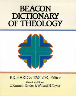 Beacon Dictionary of Theology by Richard S Taylor