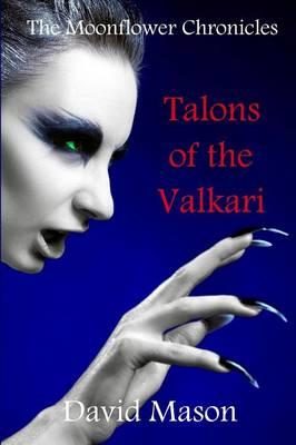 Talons of the Valkari by David Mason