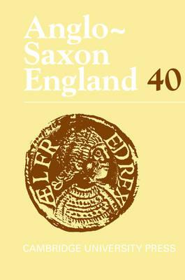 Anglo-Saxon England: Volume 40 book