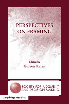 Perspectives on Framing by Gideon Keren
