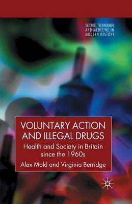 Voluntary Action and Illegal Drugs book
