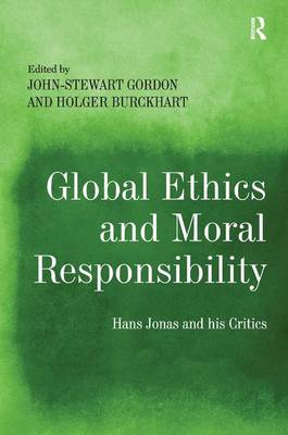 Global Ethics and Moral Responsibility by John-Stewart Gordon
