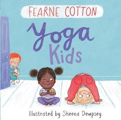Yoga Kids by Fearne Cotton