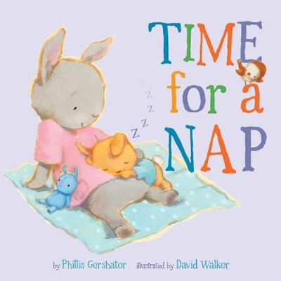 Time for a Nap by Phillis Gershator