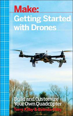 Getting Started with Drones by Terry Kilby