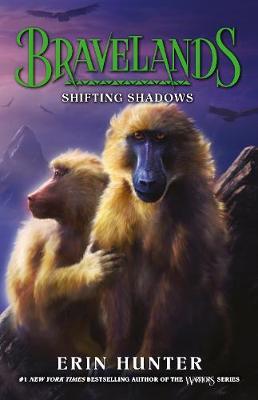 Bravelands: #4 Shifting Shadows by Erin Hunter
