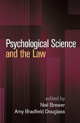 Psychological Science and the Law by Neil Brewer