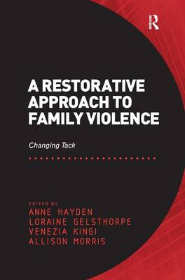 Restorative Approach to Family Violence by Anne Hayden
