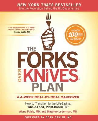 The Forks Over Knives Plan by Alona Pulde