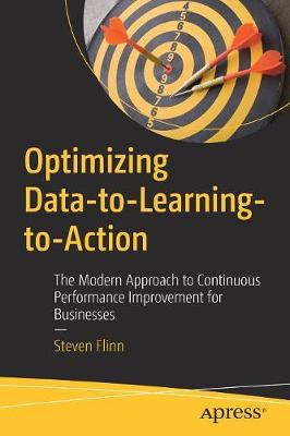 Optimizing Data-to-Learning-to-Action by Steven Flinn