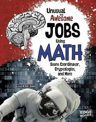 Unusual and Awesome Jobs Using Math book