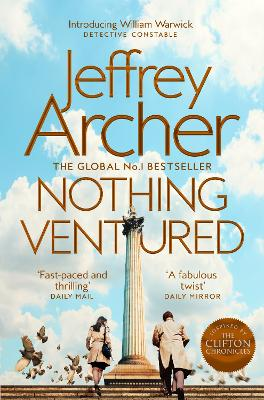 Nothing Ventured: The Sunday Times #1 Bestseller by Jeffrey Archer