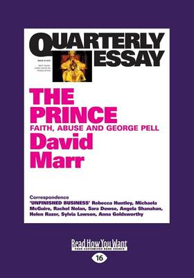 Quarterly Essay 51: The Prince: Faith, Abuse and George Pell by David Marr