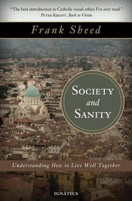 Society and Sanity by Frank Sheed