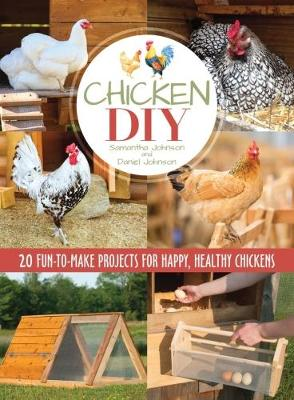 Chicken DIY by Samantha Johnson