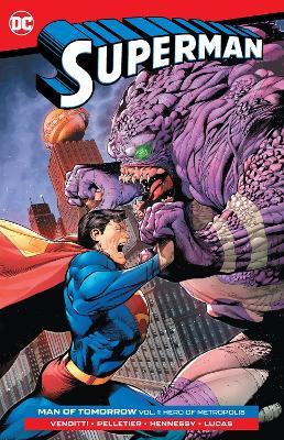 Superman: Man of Tomorrow Vol. 1: Hero of Metropolis book