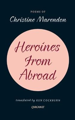 Heroines from Abroad by Christine Marendon