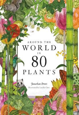 Around the World in 80 Plants book