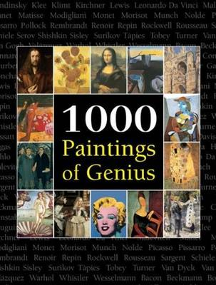 1000 Paintings of Genius by Victoria Charles