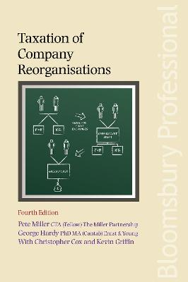 Taxation of Company Reorganisations by Hardy George