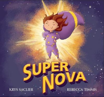 Super Nova by Krys Saclier