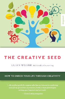 The Creative SEED: How to enrich your life through creativity book