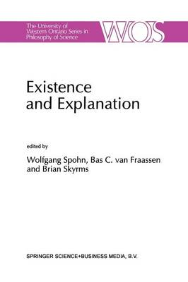 Existence and Explanation by W. Spohn