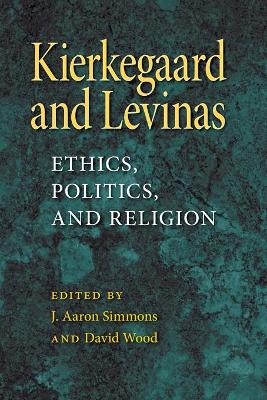 Kierkegaard and Levinas book