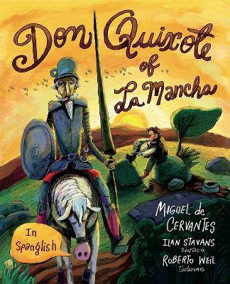 Don Quixote of La Mancha: (in Spanglish) book