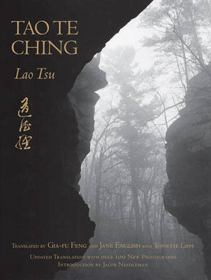 Tao Te Ching: With Over 150 Photographs by Jane English by Lao Tzu