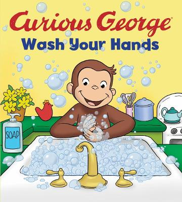 Curious George Wash Your Hands book
