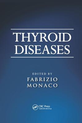 Thyroid Diseases by Fabrizio Monaco
