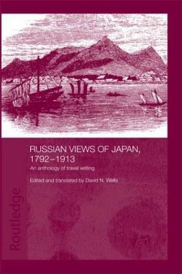 Russian Views of Japan by David N. Wells