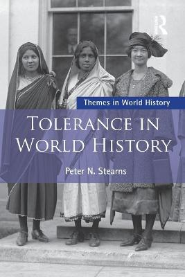 Tolerance in World History by Peter Stearns