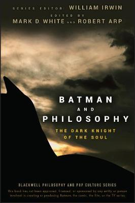 Batman and Philosophy by William Irwin