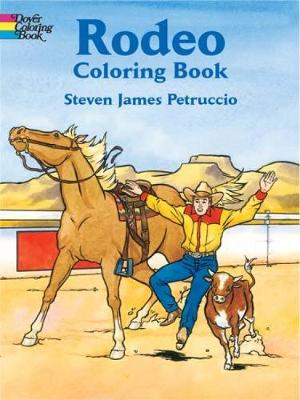 Rodeo Coloring Book by Steven James Petruccio