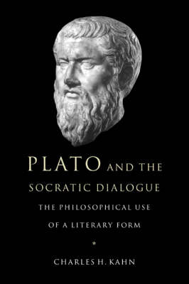 Plato and the Socratic Dialogue by Charles H. Kahn