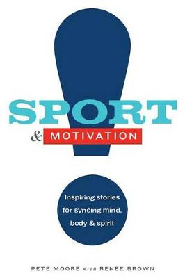 Sport & Motivation by Renee Brown