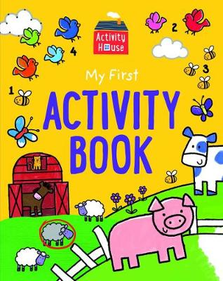 Activity House - My First Activity Book book