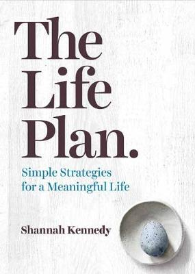 Life Plan by Shannah Kennedy