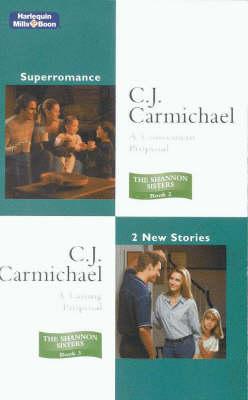 A Convenient Proposal/A Lasting Proposal by C. J. Carmichael