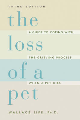 Loss of a Pet by Wallace Sife