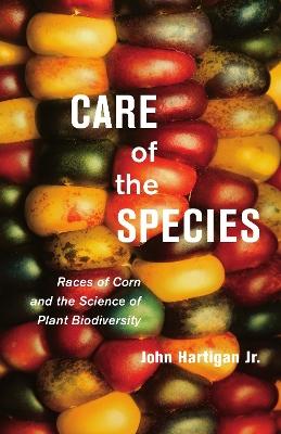 Care of the Species by John Hartigan, Jr.