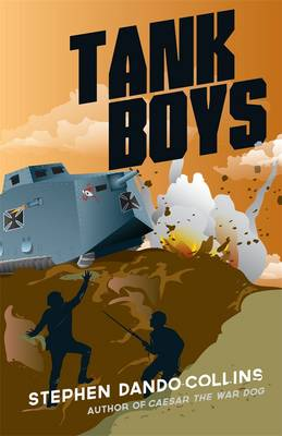 Tank Boys by Stephen Dando-Collins