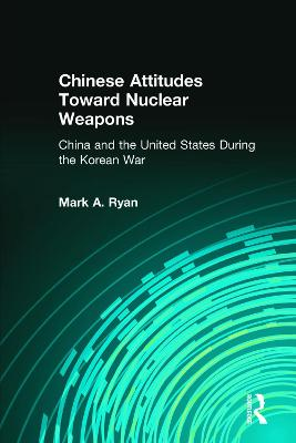 Chinese Attitudes Toward Nuclear Weapons book